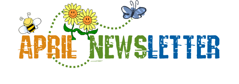 APRIL PARENT NEWSLETTER
