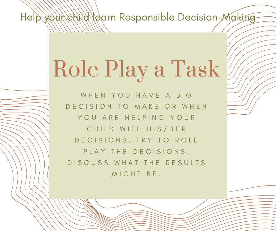 Try today's activity to practice Responsible Decision-Making.